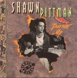 Shawn Pittman - Burnin' Up