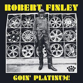 Robert Finley - Goin' Platinum