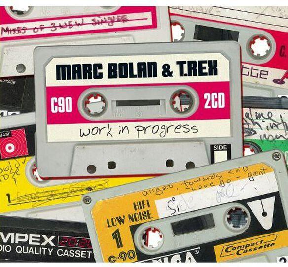 Marc Bolan & T.Rex - Work In Progress