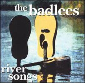 The Badlees - River Songs