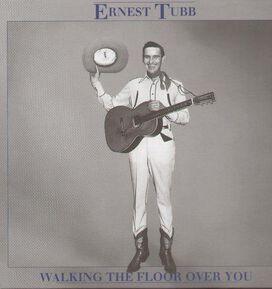 Ernest Tubb - Walking the Floor Over 3