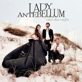 Lady Antebellum - Own the Night