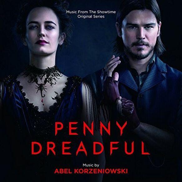 Abel Korzeniowski - Penny Dreadful (Music From the Showtime Original Series)