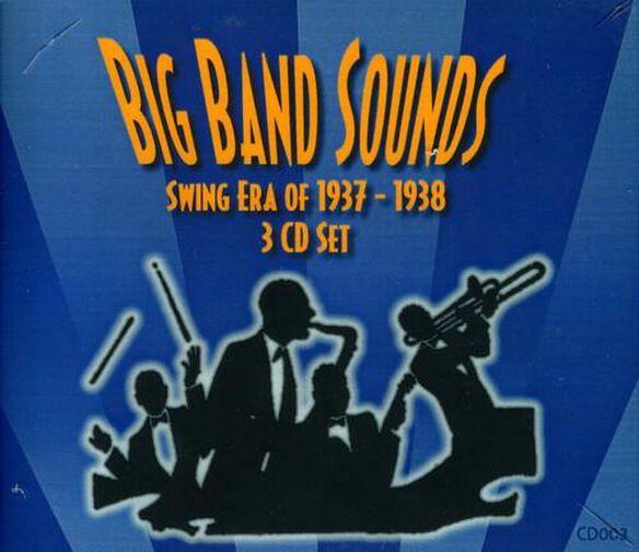 Big Band Sounds: Swing Era 1937 1938 3 Cd Set