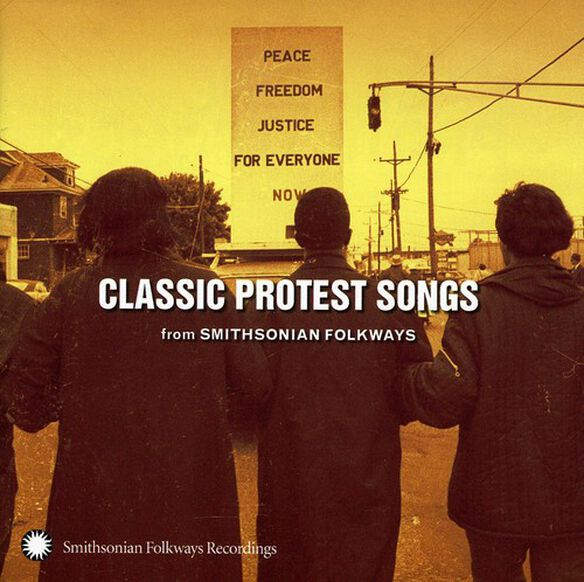Various Artists - Classic Protest Songs: From Smithsonian Folkways