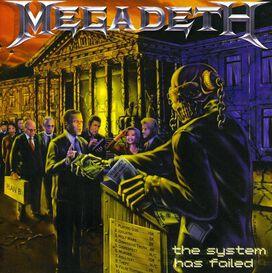 Megadeth - System Has Failed