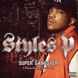 Styles P - Super Gangster (Extraordinary Gentleman)