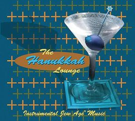 The Hanukkah Lounge - Instrumental Jew Age Music