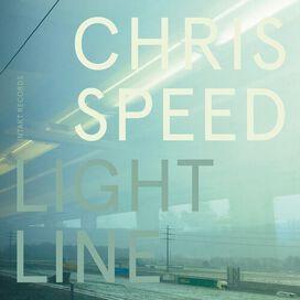 Chris Speed - Light Line