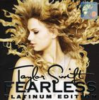 Taylor Swift - Fearless: Platinum Edition
