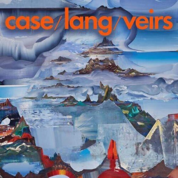Case/ Lang/ Veirs - Case/Lang/Veirs
