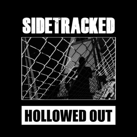 Sidetracked - Hollowed Out