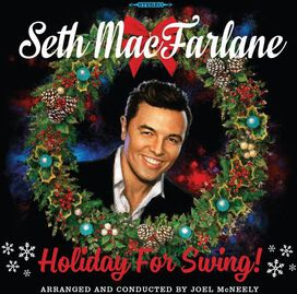 Seth MacFarlane - Holiday for Swing!