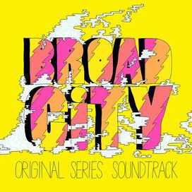 Various Artists - Broad City [Original Series Soundtrack]