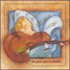 Various Artists - Un Pays Qui Se Chante
