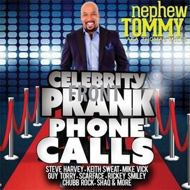 Nephew Tommy - Celebrity Prank Phone Calls