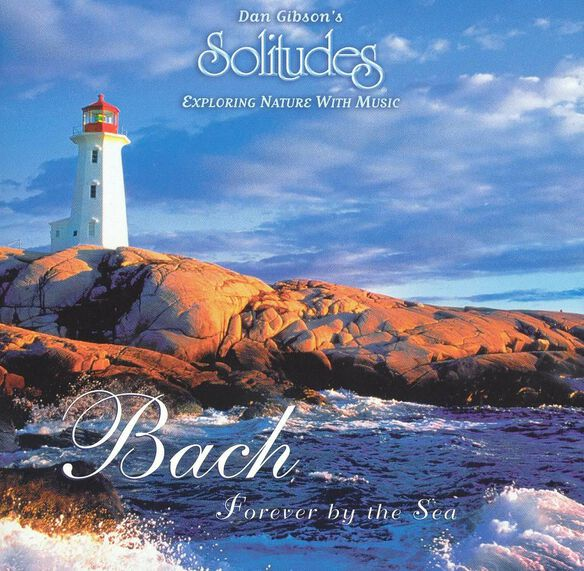 Bach:Forever By The Sea