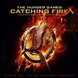 James Newton Howard - The Hunger Games: Catching (Original Motion Picture Score)