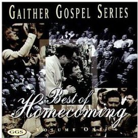 Bill & Gloria Gaither - Gaither Gospel Series: Best of Homecoming, Vol. 1