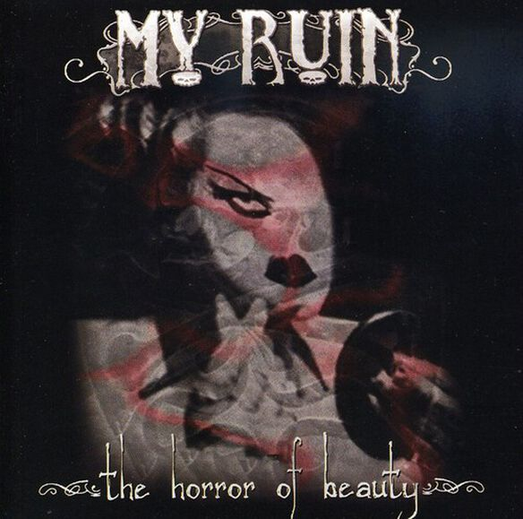 My Ruin - Horror of Beauty