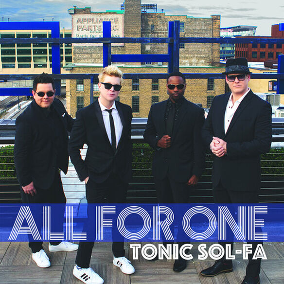 Tonic Sol-Fa - All For One
