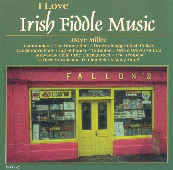 I Love Irish Fiddle Music