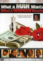 What a Man Want's What a Woman Needs