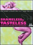 Shameless Tasteless (790357941698) photo