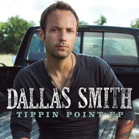 Dallas Smith - Tippin Point (CDEP)