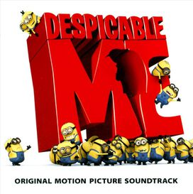 Original Soundtrack - Despicable Me [Original Soundtrack]