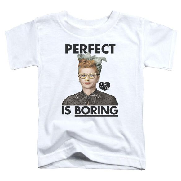I Love Lucy Perfect Is Boring Short Sleeve Toddler Tee White T-Shirt