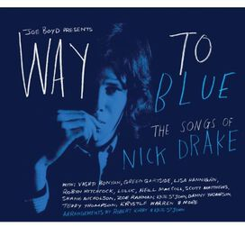 Various Artists - Way to Blue: The Songs of Nick Drake