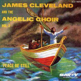 Rev. James Cleveland - Peace Be Still