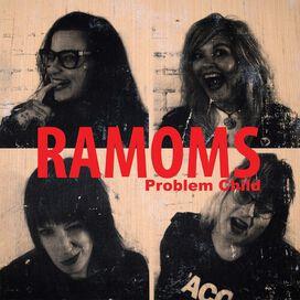 Ramoms - Problem Child