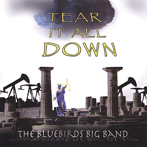Bluebirds Big Band - Tear It All Down