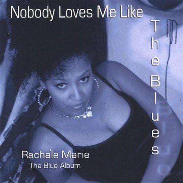 Nobody Loves Me Like The Blues