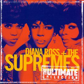 Diana Ross & the Supremes - Ultimate Collection
