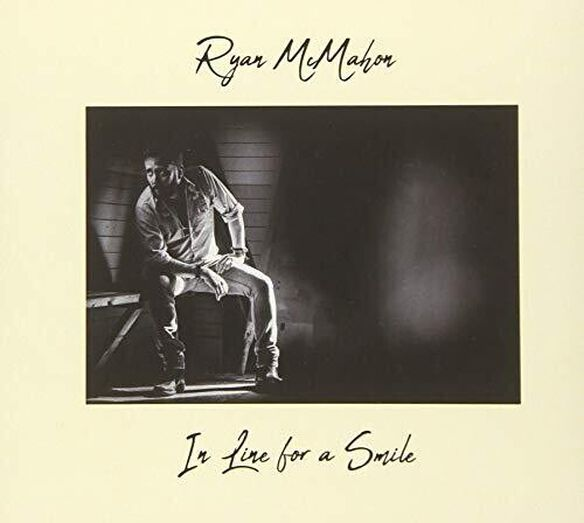 Ryan McMahon - In Line For A Smile