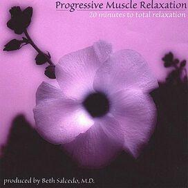 Beth Salcedo, MD - Progressive Muscle Relaxation