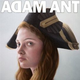 Adam Ant - Adam Ant Is the Blueblack Hussar Marrying