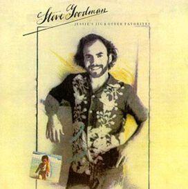 Steve Goodman - Jessie's Jig & Other Favorites