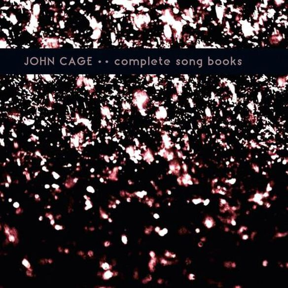 John Cage - Complete Song Books