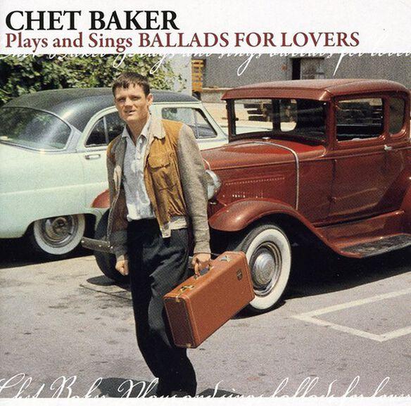 Chet Baker - Plays & Sings Ballads for Lovers