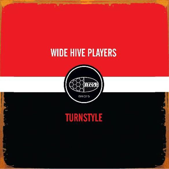 The Wide Hive Players - Turnstyle