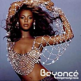 Beyoncé - Dangerously in Love