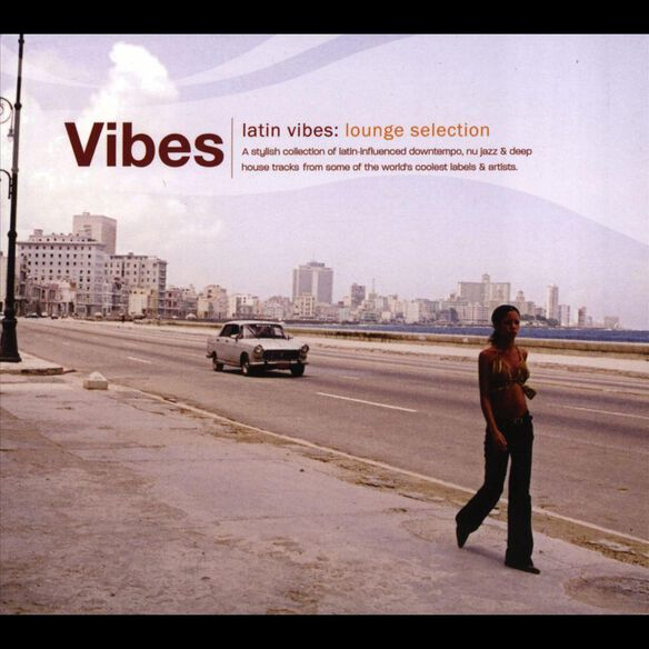 Latin Vibes Vol.1 Lounge