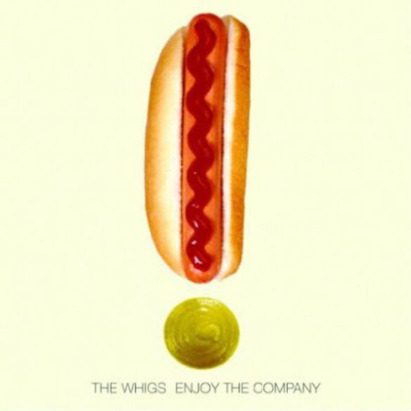 The Whigs - Enjoy the Company
