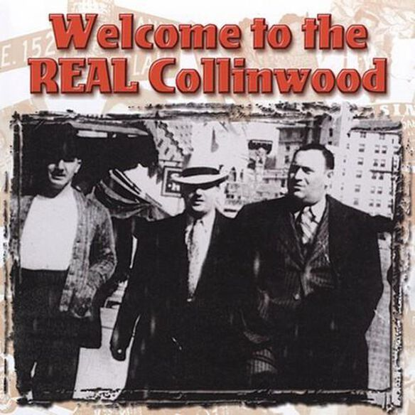 Welcome To The Real Collinwood / Various