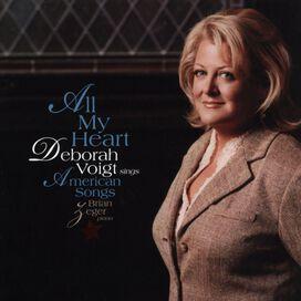 Deborah Voigt - All My Heart: Deborah Voigt Sings American Songs
