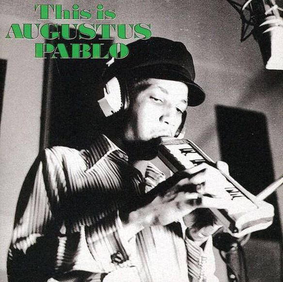 This Is Augustus Pablo (Bonus Tracks)